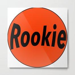 Rookie in red circle Metal Print