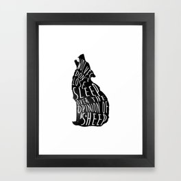 Wolves dont lose sleep over the opinion of sheep - version 1 - no background Framed Art Print