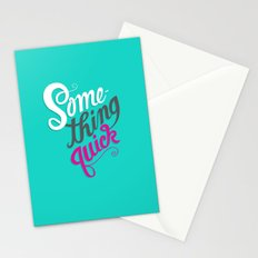 Something Quick Stationery Cards
