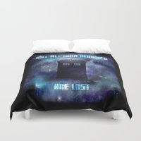 not all who wander are lost Duvet Covers featuring Not All -WHO- Wander Are Lost by Mithril & Mathoms