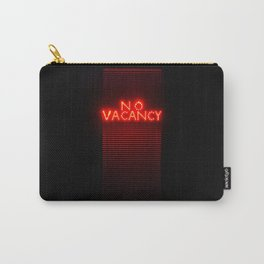 No Vacancy sign in red Carry-All Pouch