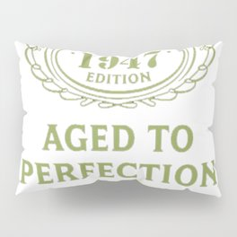 Green-Vintage-Limited-1947-Edition---70th-Birthday-Gift Pillow Sham