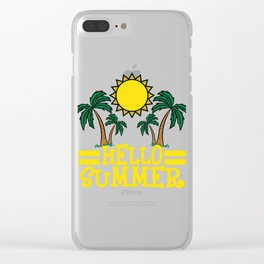 Hello Summer T-shirt Summer Time Heat Sea Fruit Beach Rest Sun Vacation Travel Tanned Palm Trees Clear iPhone Case