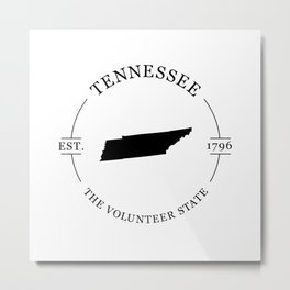 Tennessee - The Volunteer State Metal Print