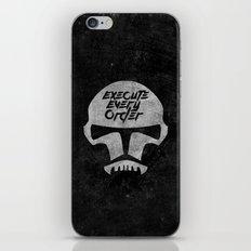 Execute Every Order iPhone & iPod Skin