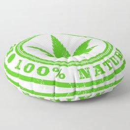 "A Nice Cannabis Tee For High Persons ""Eco Friendly 100% Natural"" T-shirt Design Marijuana Medication Floor Pillow"