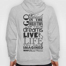 Henry David Thoreau Dreams Quote Hoody
