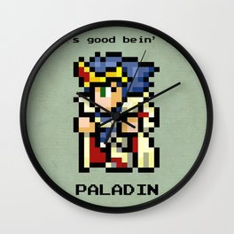 It's Good Bein' A Paladin Wall Clock