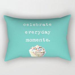 Celebrate Everyday Moments Rectangular Pillow