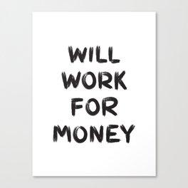 Money Canvas Print