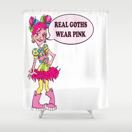 Real Goths Shower Curtain