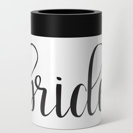 Bride Calligraphy Can Cooler