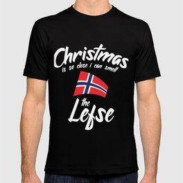 Christmas Is So Close I Can Smell The Lefse T-shirt