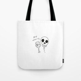 STOP WHINING. Tote Bag