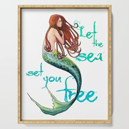Mermaid: Let the sea set you free Serving Tray