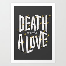 Death from a love Art Print