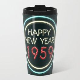 Happy New Year 1959! Travel Mug