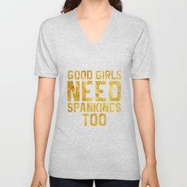Good Girls Need Spankings Too BDSM gold Unisex V-Neck