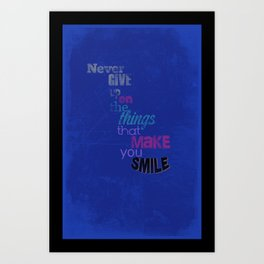 """Never Give Up..."" Inspirational Poster  Art Print"