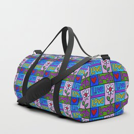 live, love, laugh ... Duffle Bag