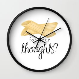 Penne For Your Thoughts? Wall Clock