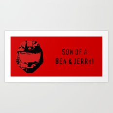 Red vs. Blue - Son of a Ben & Jerry! - Sarge Art Print