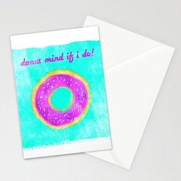 Donut mind if I do Stationery Cards