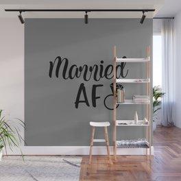 Married AF - Grey Wall Mural