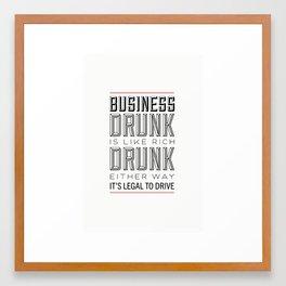 Rich Drunk Framed Art Print