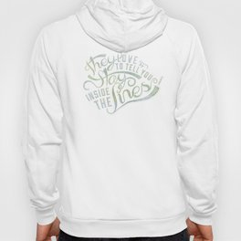 LYRICS - Stay inside the lines color Hoody
