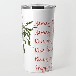 Merry Christmas. Kiss my ass. Travel Mug