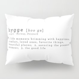 THE MEANING OF HYGGE Pillow Sham