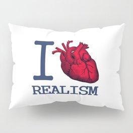 I heart realism Pillow Sham