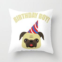 Boy Birthday Pug Dog Pet  Kids Children Party Celebration gift idea Throw Pillow