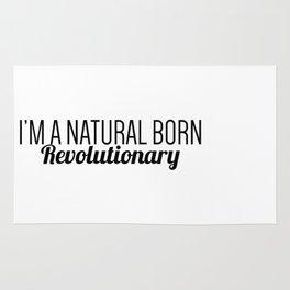I'm A Natural Born Revolutionary Rug