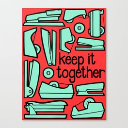 keep it together Canvas Print