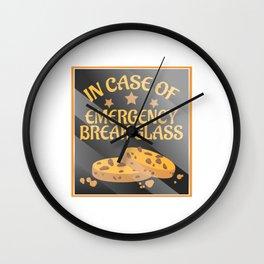 In Case Of Emergency Break for Cookie Lover Wall Clock