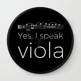 Yes, I speak viola Wall Clock