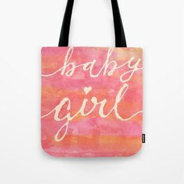 It's a baby girl Tote Bag