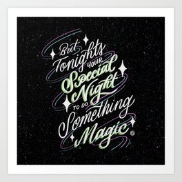 But tonight's your special night Art Print