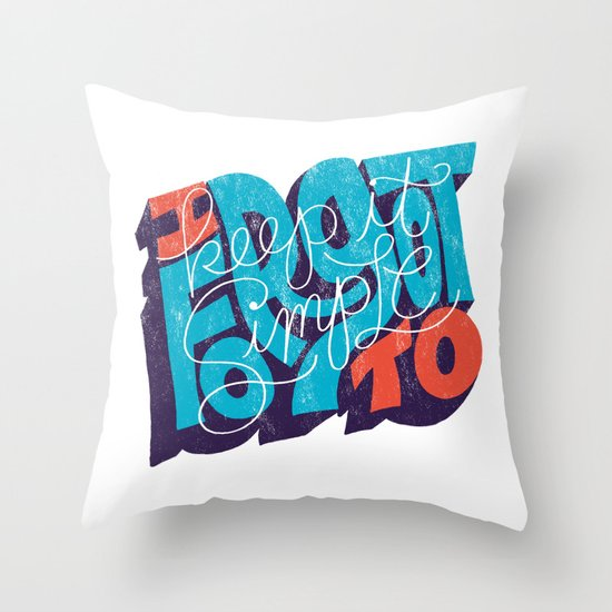 I Forgot to Keep it Simple Throw Pillow