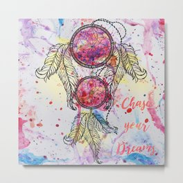 "Watercolor sketch Dreamcatcher ""Chase your Dreams"" quote Metal Print"