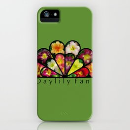 Daylily Fan! iPhone Case