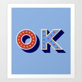 OK  retro typography Art Print