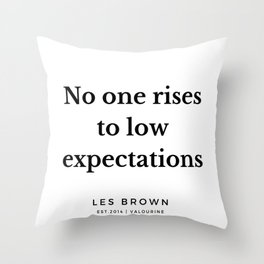16    Les Brown  Quotes   190824 Throw Pillow