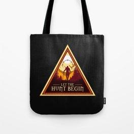 LET THE HUNT BEGIN V2 Tote Bag