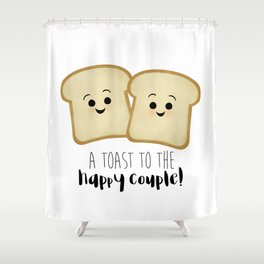A Toast To The Happy Couple! Shower Curtain
