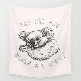 Nap All Day Sleep All Night Wall Tapestry