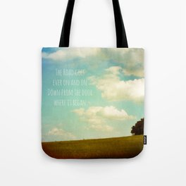 the road goes ever on Tote Bag