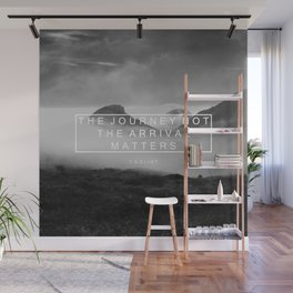 The Journey Not The Arrival Matters. Wall Mural